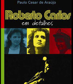 In 2006, Roberto Carlos successfully removed all copies of his unauthorized biography from libraries across Brazil.