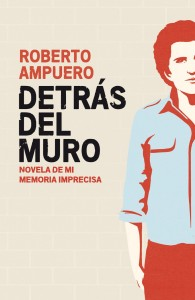 Roberto Ampuero reflects on his rejection of authoritarianism regardless of political origins.
