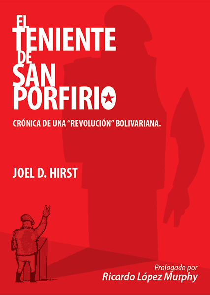 The Lieutenant of San Porfirio by Joel Hirst