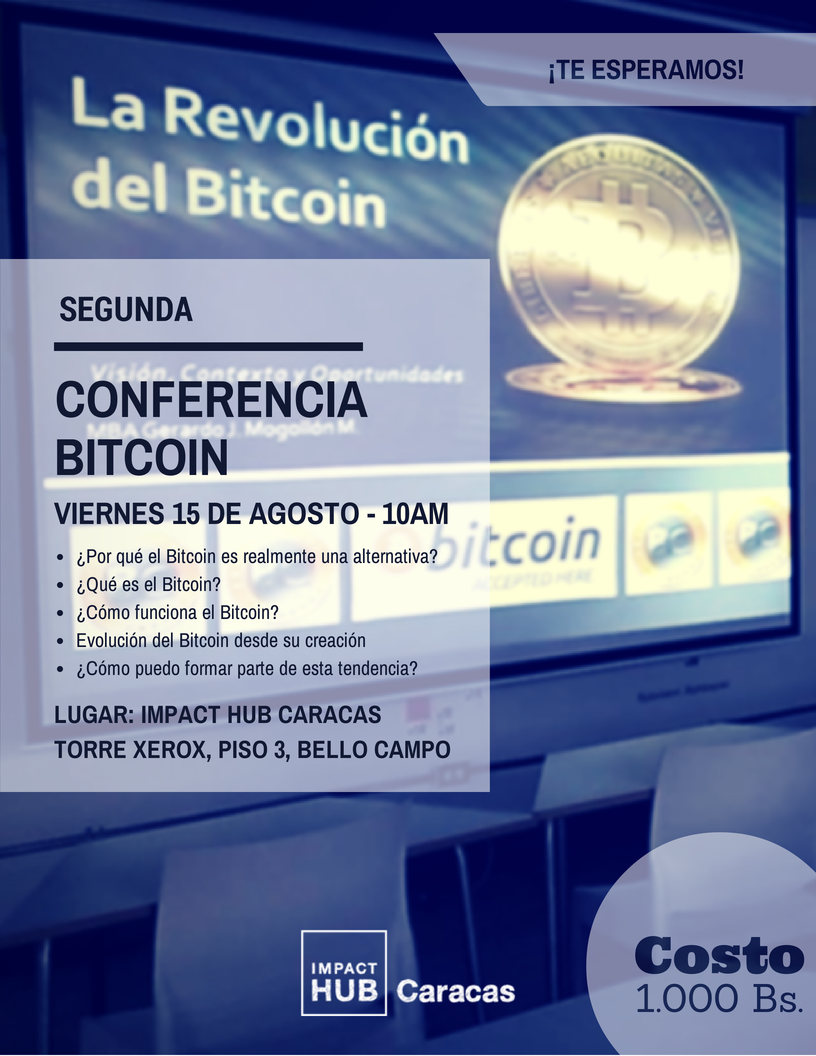 Second bitcoin conference in Caracas.